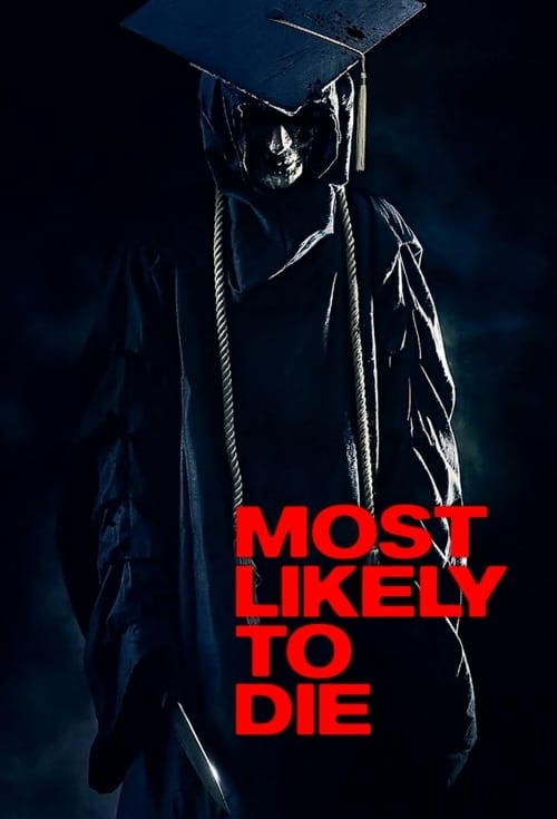 Most Likely to Die