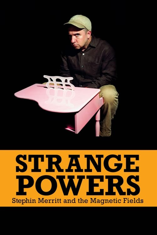 Mira La Película Strange Powers: Stephin Merritt and the Magnetic Fields Completamente Gratis