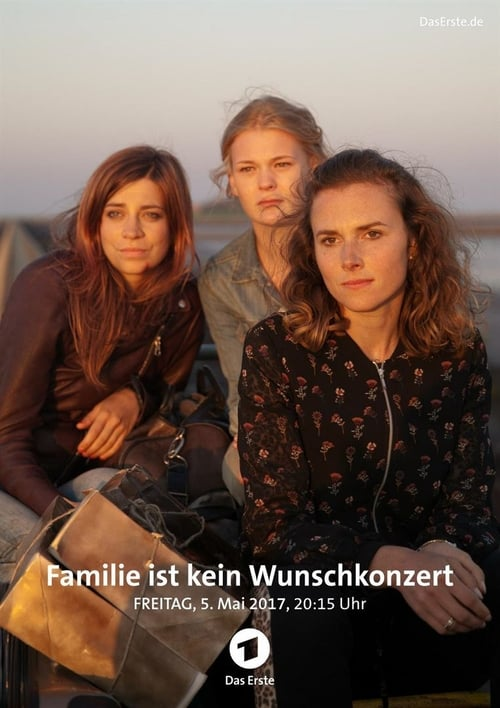 Filme Familie ist kein Wunschkonzert Online Grátis