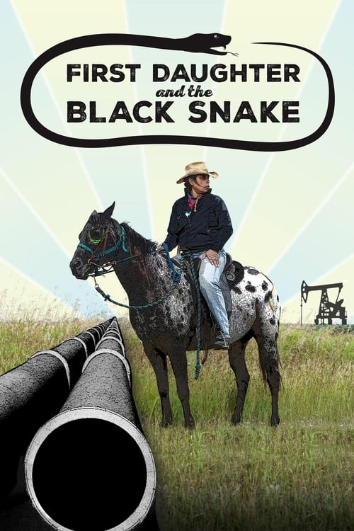 Ver pelicula First Daughter and the Black Snake Online