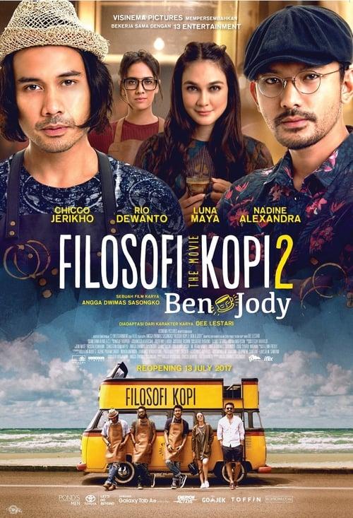 Filosofi Kopi 2: Ben dan Jody (2017)