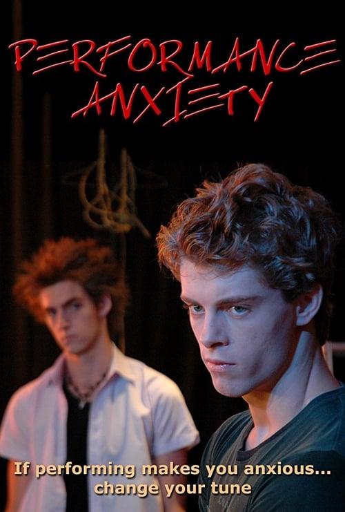 Performance Anxiety (2008)