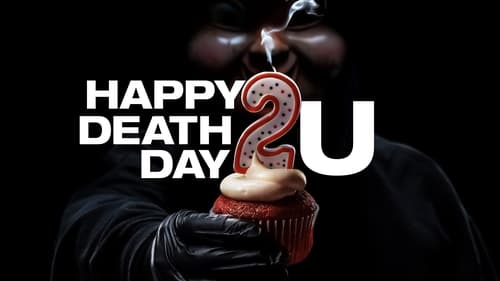 Happy Death Day 2U - Death makes a killer comeback. - Azwaad Movie Database