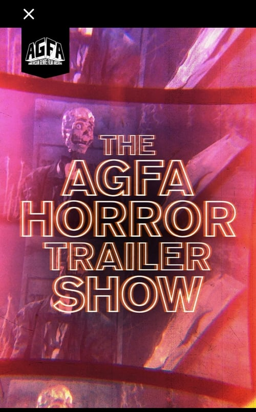The AGFA Horror Trailer Show
