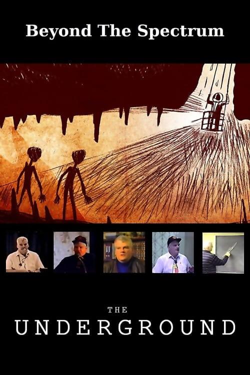 Beyond The Spectrum: The Underground