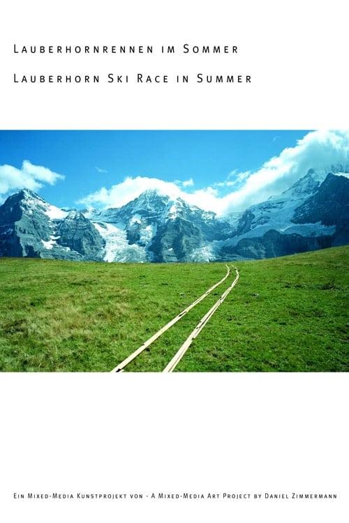 Lauberhornrennen im Sommer