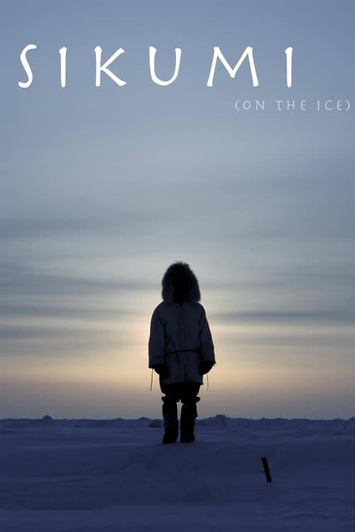 Sikumi ( Sikumi (On the Ice) )