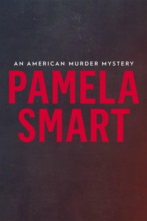 Pamela Smart: An American Murder Mystery (2018)