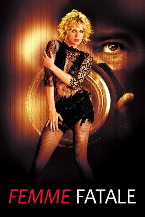 Streaming Femme Fatale (2002) Full Movie