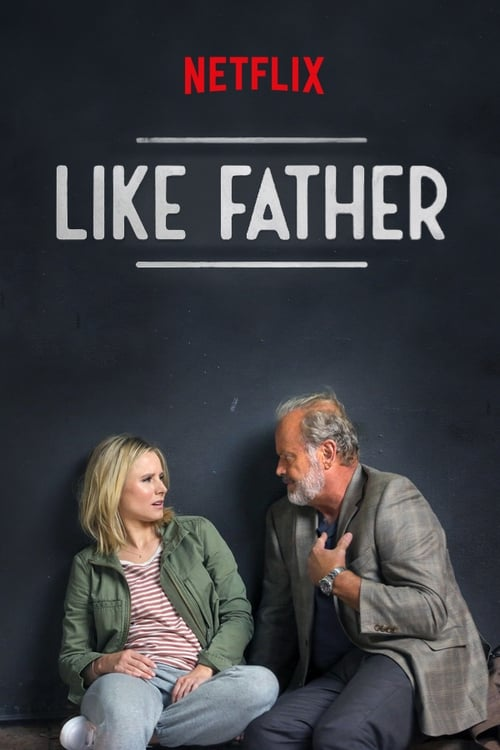 Like Father Watch