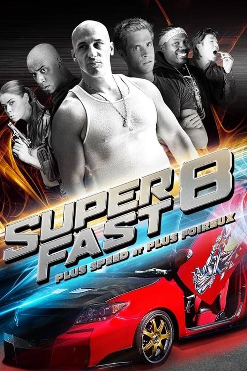 [VF] Superfast 8 (2015) streaming film vf