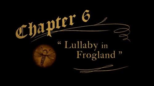 Over the Garden Wall - Season 1 - Episode 6: Lullaby in Frogland