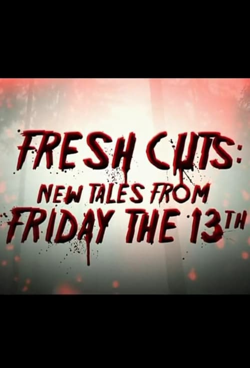 Regarder Fresh Cuts: New Tales from Friday the 13th Avec Sous-Titres En Ligne