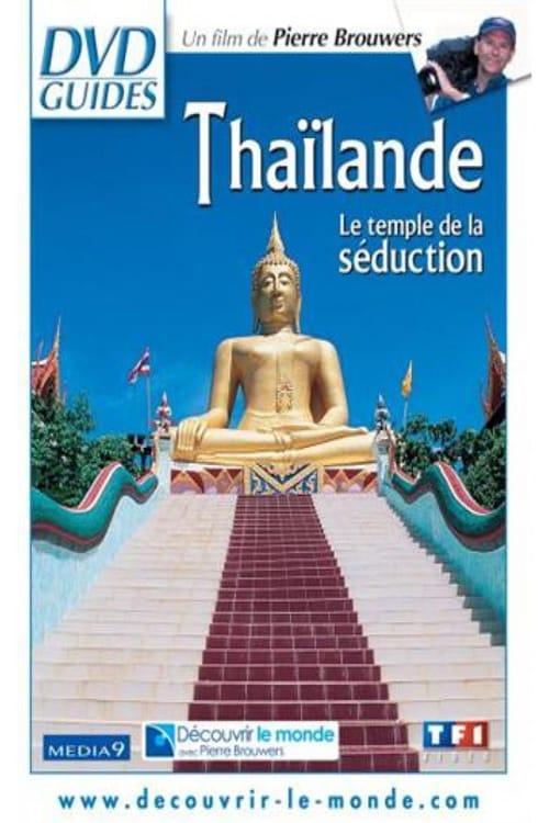 Ver pelicula Thaïlande, le temple de la séduction Online