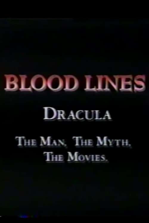 Ver Blood Lines: Dracula - The Man. The Myth. The Movies. Gratis