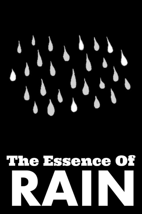Ver pelicula The Essence of Rain Online