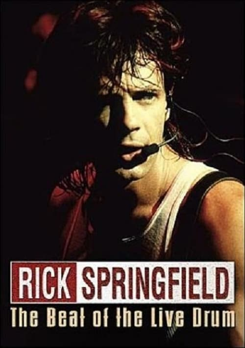 Regarder Le Film Rick Springfield: The Beat of the Live Drum Gratuit En Français