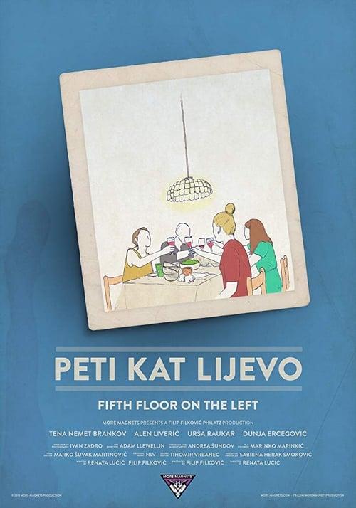 Fifth Floor on the Left (2018)