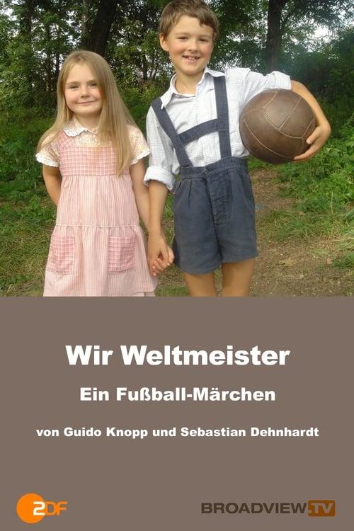 Película Wir Weltmeister – ein Fußballmärchen Gratis