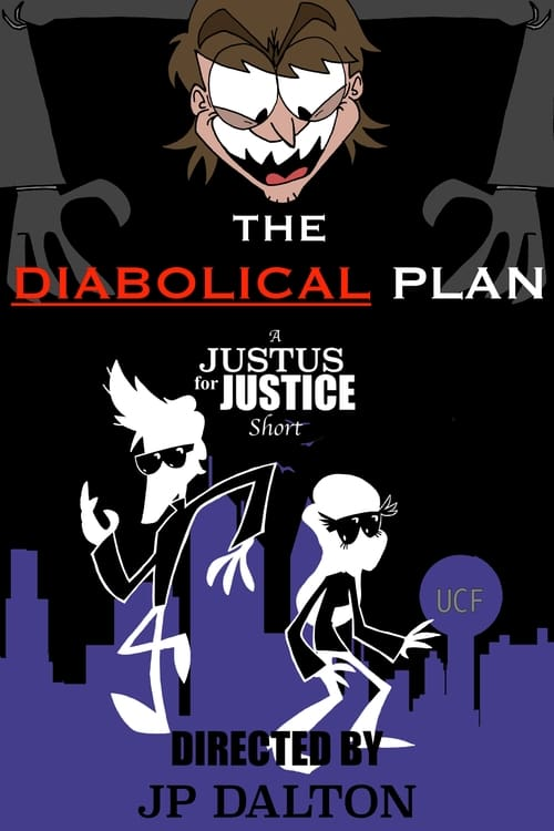 Ver pelicula The Diabolical Plan: A Justus for Justice Short Online