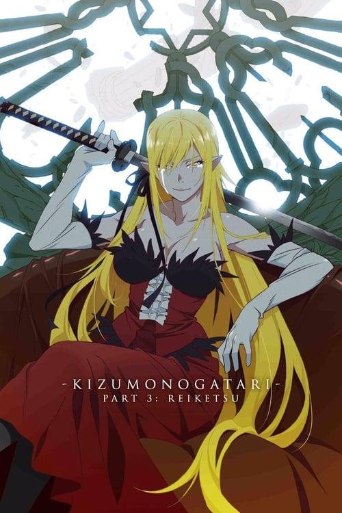 Subtitles Kizumonogatari Part 3: Reiketsu (2017) in English Free Download