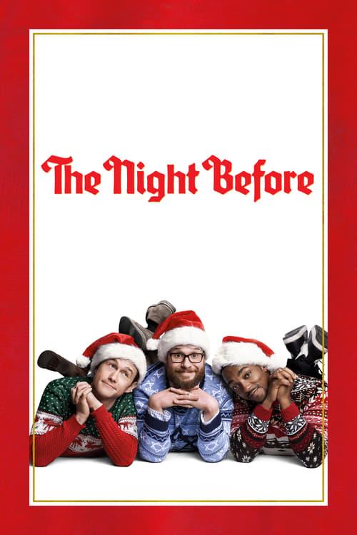 The Night Before film en streaming