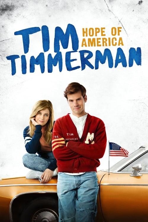 فيلم Tim Timmerman: Hope of America مع ترجمة على الانترنت
