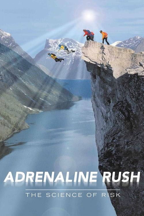 Filme Adrenaline Rush: The Science of Risk Grátis