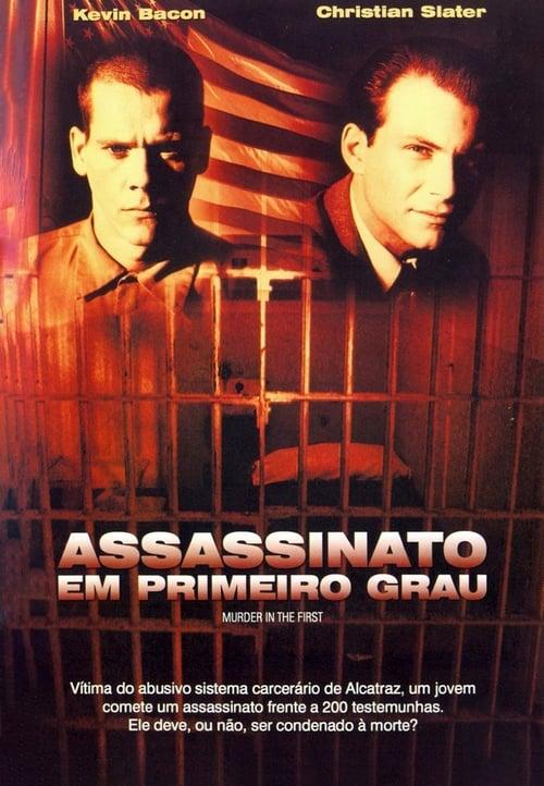 Assistir Filme Assassinato em Primeiro Grau Com Legendas