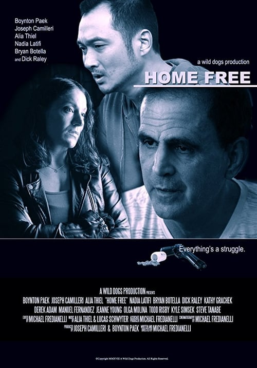 Home Free Full Movie 2017 live steam: Watch online