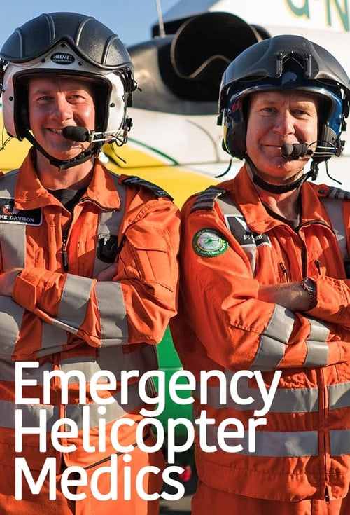 Emergency Helicopter Medics (2018)