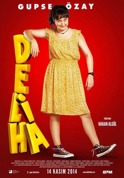 Watch Deliha online