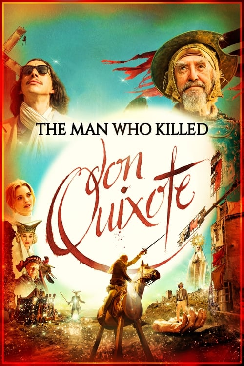 Regardez $ The Man Who Killed Don Quixote Film en Streaming Gratuit