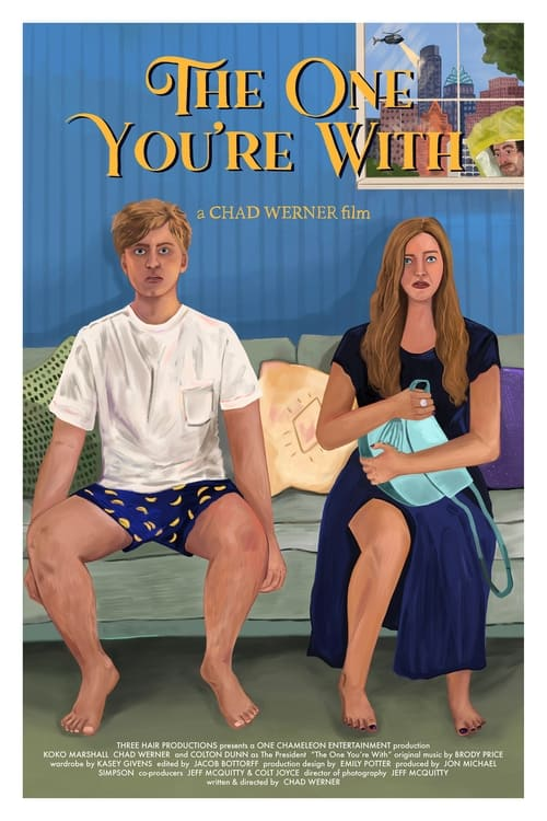 The One You're With trailer