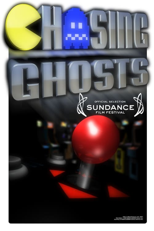 Chasing Ghosts (2007)