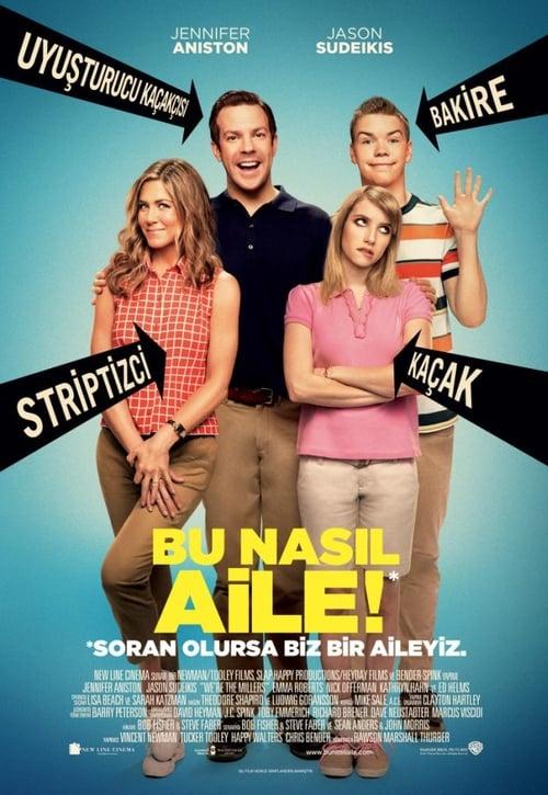 We're the Millers ( Bu Nasıl Aile! )