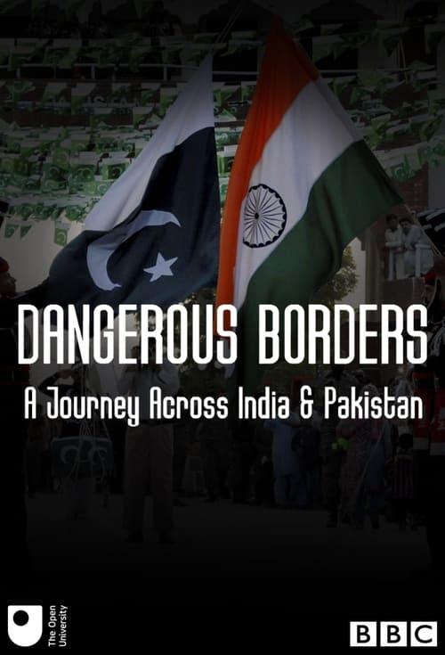 Dangerous Borders; A Journey across India & Pakistan ( Dangerous Borders; A Journey across India & Pakistan )