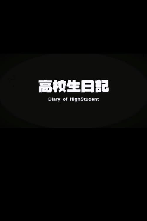 Diary of Highstudent