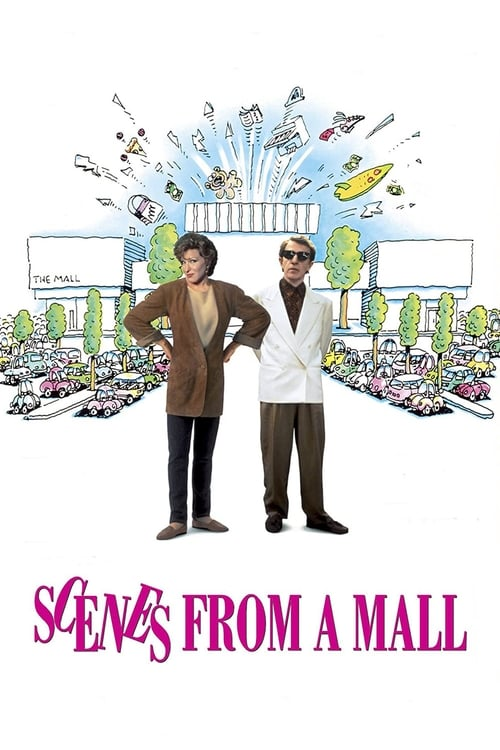 Scenes from a Mall (1991) Poster