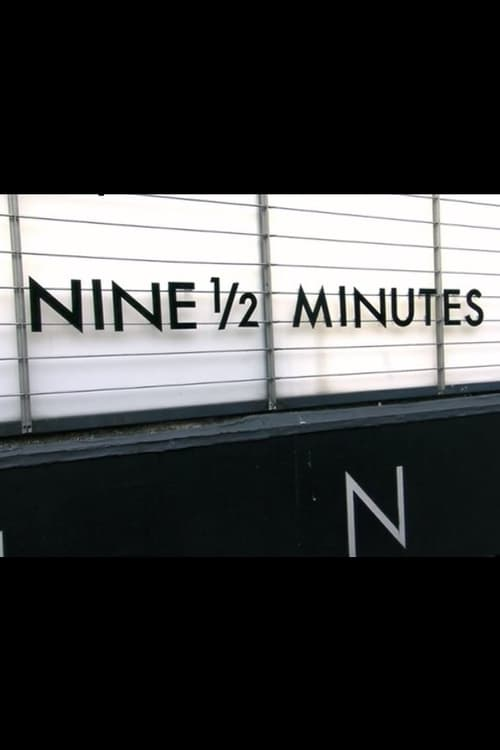 Largescale poster for Nine 1/2 Minutes