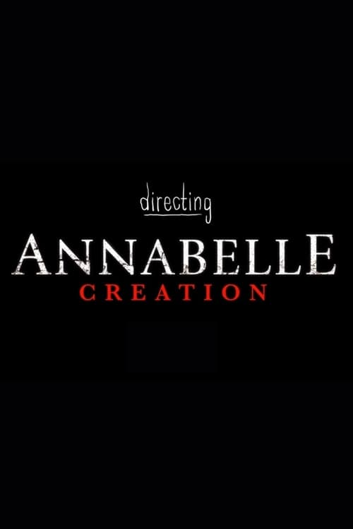 Directing Annabelle Creation (2017)