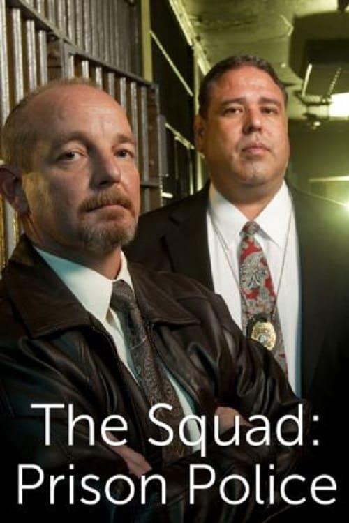 The Squad: Prison Police (2010)