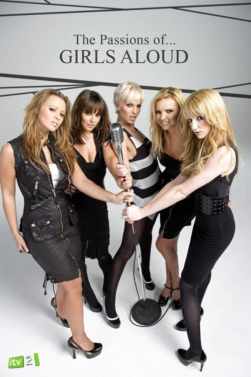 The Passions of Girls Aloud (2008)