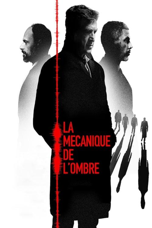 Télécharger ↑ La Mécanique de l'ombre Film en Streaming VF