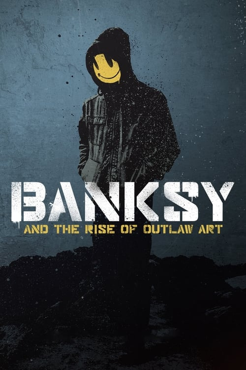 Download Banksy and the Rise of Outlaw Art Full