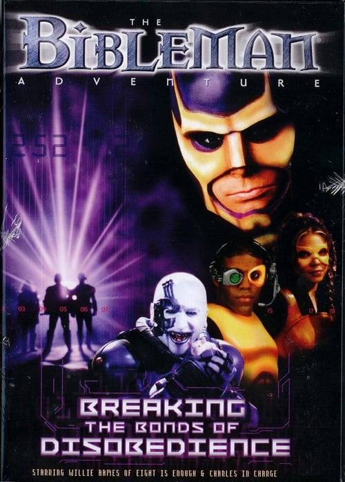 Ver Bibleman: Breaking The Bonds of Disobedience Duplicado Completo