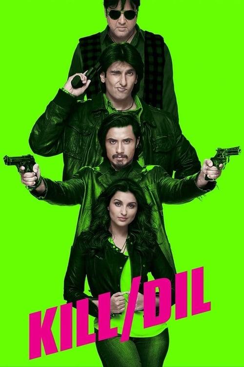 Kill Dil (2014) Poster