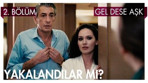 Vino și iubește-mă – Gel Dese Aşk