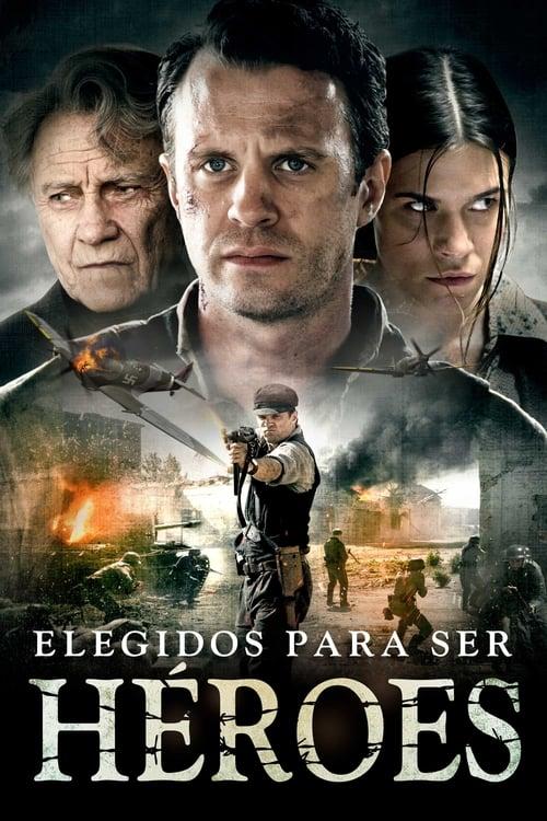 Película Elegidos para ser héroes En Buena Calidad Hd 1080p