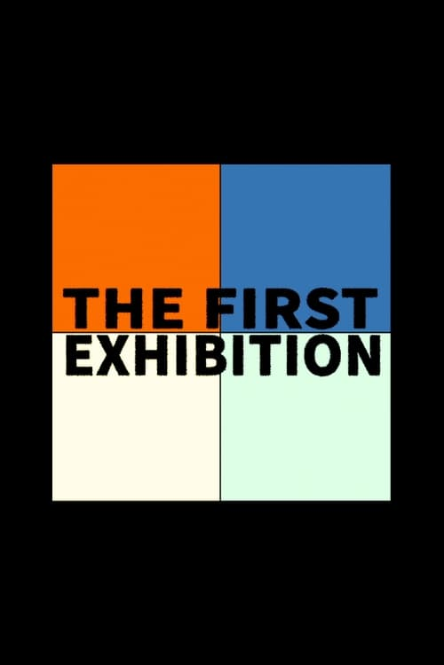 The First Exhibition (2016)
